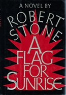 A Flag for Sunrise by Robert Stone cover
